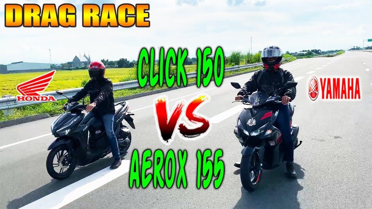 Honda Click 150i vs Yamaha Aerox 155    Balap drag
