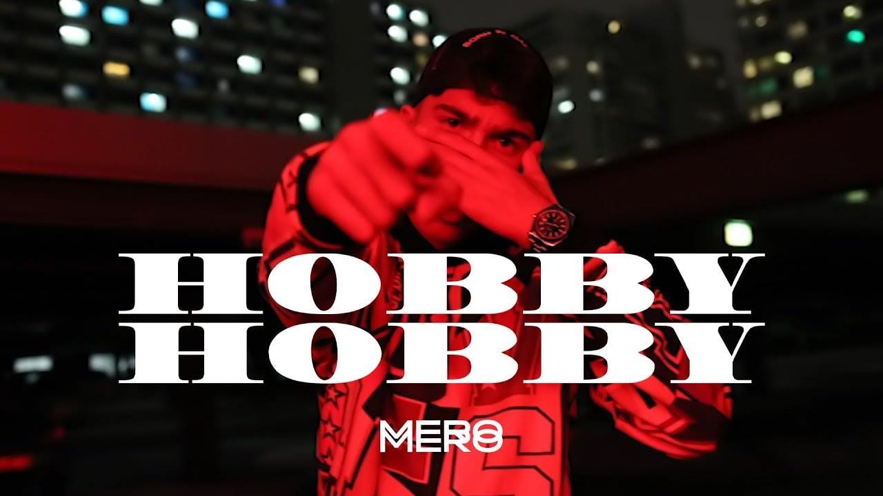 MERO - Hobby Hobby (Video Resmi)