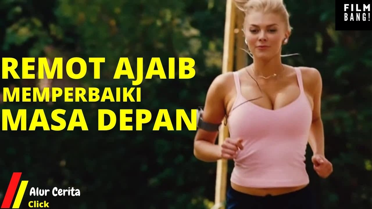 REMOT AJAIB YANG DAPAT MENGUBAH MASA DEPAN | Alur Cerita Film Click (2006)
